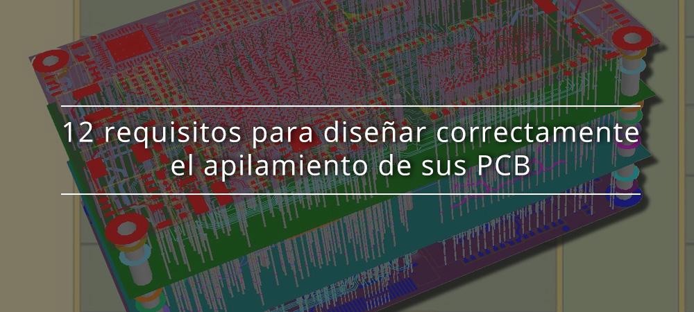 12 requisitos para diseñar correctamente el apilamiento de sus PCB