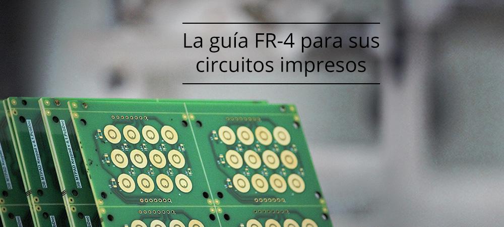 La guía del FR-4 para sus circuitos impresos