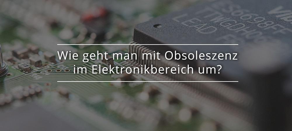 elektronikbereich-obsoleszenz