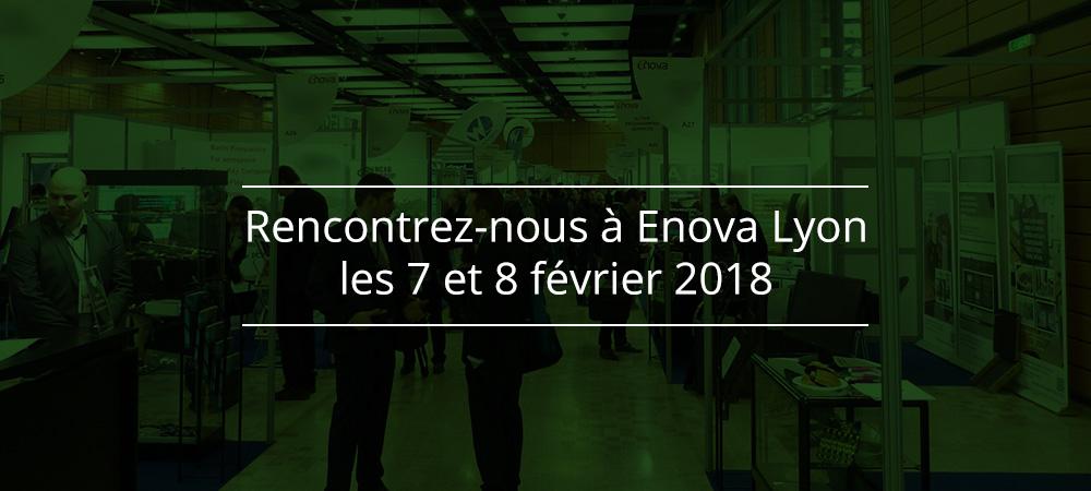 Rencontrez-nous et testez en exclusivité la toute nouvelle plateforme au salon Enova Lyon 2018