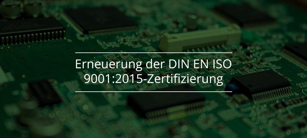 Erneuerung der DIN EN ISO 9001:2015-Zertifizierung