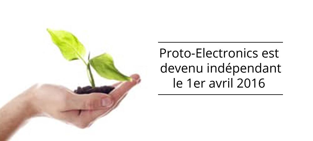 Proto-Electronics est devenu indépendant le 1er avril 2016