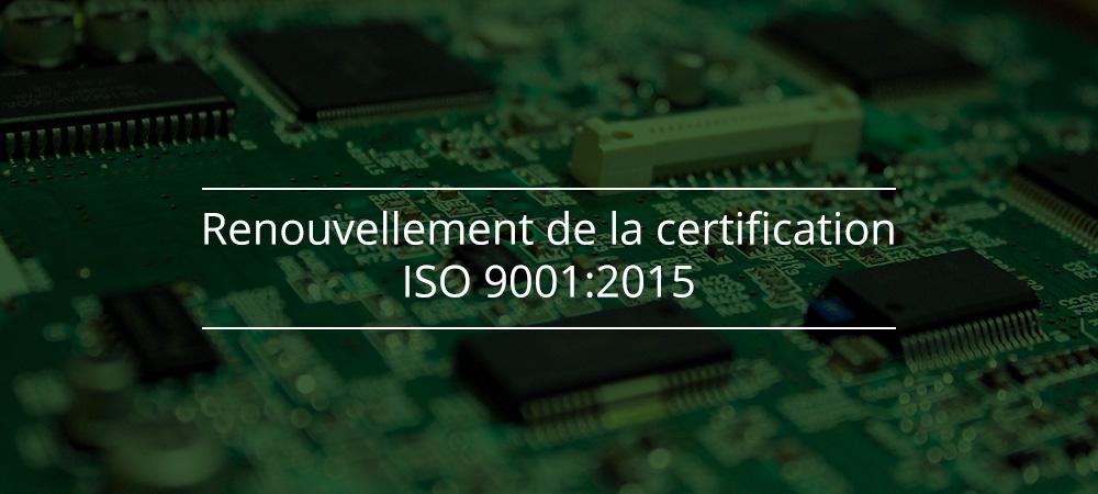 Renouvellement de la certification ISO 9001:2015