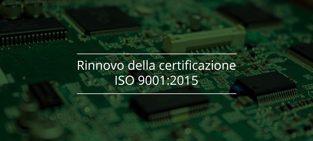 Proto-electronics: rinnovo della certificazione ISO 9001:2015