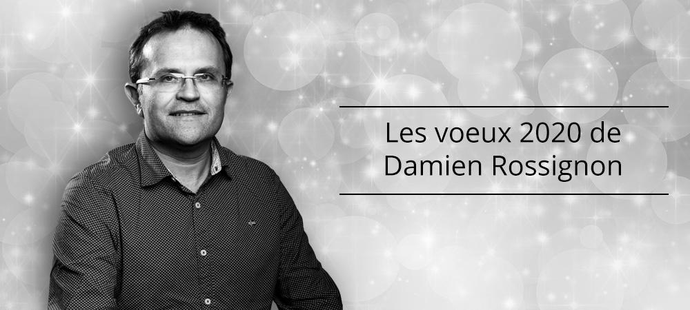 Les voeux de Damien Rossignon